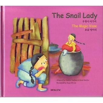 6. the Snail Lady / the Magic Vases by D. Vorhees - M. Mueller - Misu