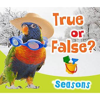 Wahr oder falsch? Jahreszeiten von Daniel Nunn - 9781406251630 Buch