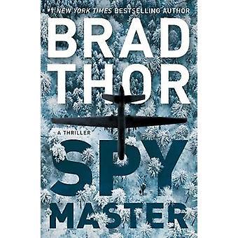 Spymaster - A Thriller by Brad Thor - 9781476789415 Book
