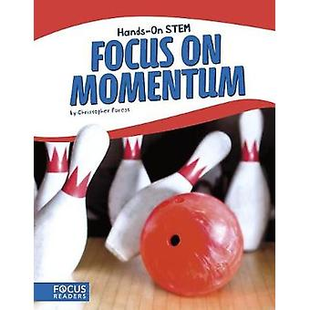 Focus on Momentum by Christopher Forest - 9781635172867 Book