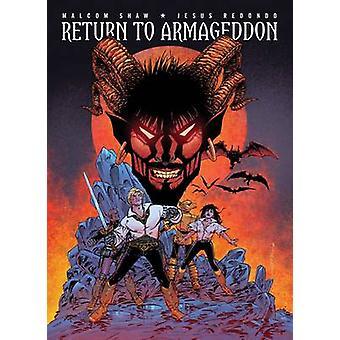 Återgå till Armageddon av Malcom Shaw - Jesus Redondo - 9781781082706 B