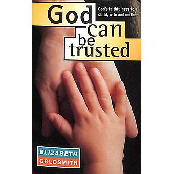 God Can be Trusted by Elizabeth Goldsmith - 9781850782438 Book
