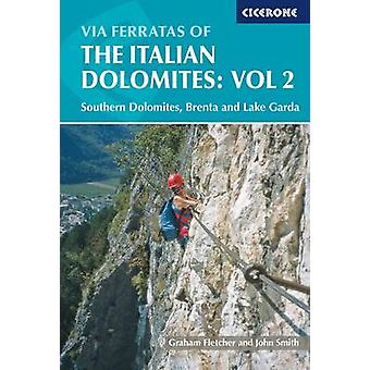 Via Ferratas of the Italian Dolomites - Southern Dolomites - Brenta an