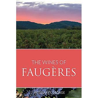 Die Weine der Faugères - 2016 von Rosemary George - 9781908984715 Buch