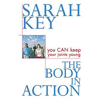 The Body in Action by Sarah Key - 9781741141184 Book