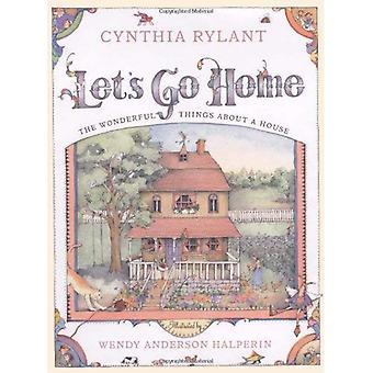 Låt oss gå hem: De underbara sakerna om ett hus
