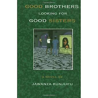 God Brothers søker god søstre
