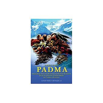 Padma: Integrating Ancient Wisdom and Modern Research Using Traditional Tibetan Herbs for Today's Diseases