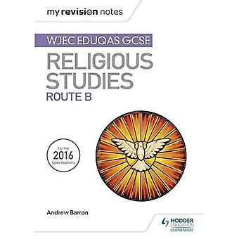 Revisjon meg bemerker WJEC Eduqas GCSE religiøse studier rute B