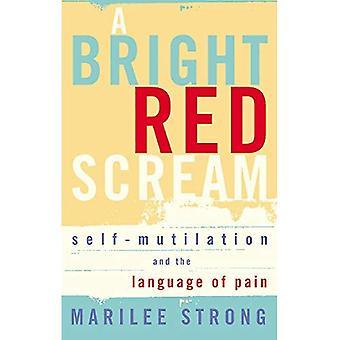 Ljusa röda skrika: Självstympning och språket av smärta