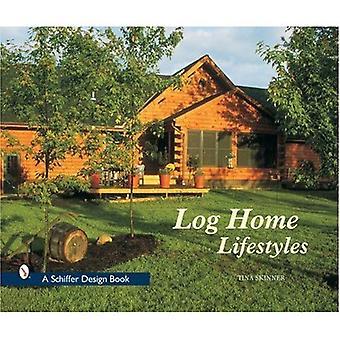 Log Home Lifestyles (A Schiffer design book)