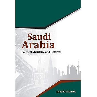 Saudiarabien: Politiska struktur & reformer
