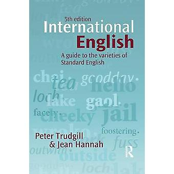 International English  A guide to the varieties of Standard English by Trudgill & Peter