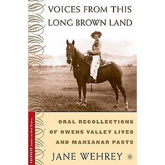 Voces de esta larga marrón tierra Oral recuerdos de vidas del Valle Owens y Manzanar pasados por Wehrey y Jane