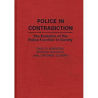Policía en contradicción la evolución de la función de policía en la sociedad por Robinson y Cyril D.