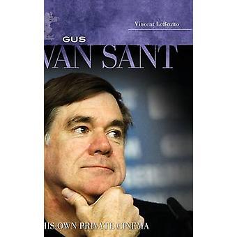 Gus Van Sant seine eigene Private Cinema von LoBrutto & Vincent