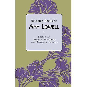 Poemas seleccionados de Amy Lowell por Bradshaw y Melissa
