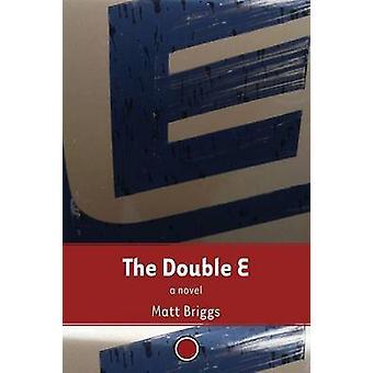 De Double E van Briggs & Matt