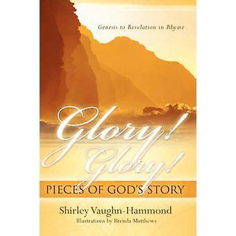 Glory Glory Stücke der Götter Erzählung von VaughnHammond & Shirley