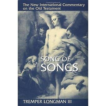 Song of Songs by Tremper Longman - 9780802825438 Book