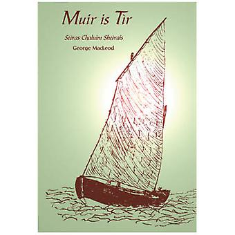 Muir is Tir by George MacLeod - 9780861526833 Book