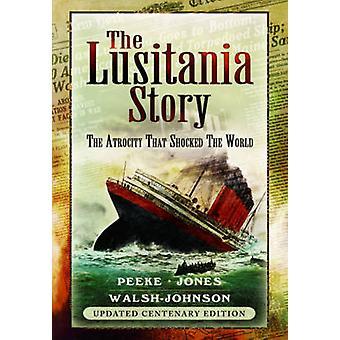 Den Lusitania Story-den Grymhets som chockade världen (uppdaterad CEN