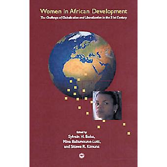 Women in African Development - The Challenge of Globalisation and Libe