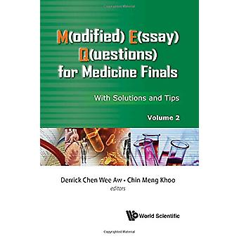 M(Odified) E(Ssay) Q(Uestions) for Medicine Finals - with Solutions an