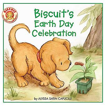 Biscuit's Earth Day Celebration by Alyssa Satin Capucilli - 978060610