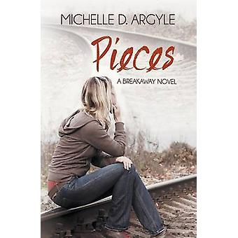 Pieces The Breakaway by Argyle & Michelle D.