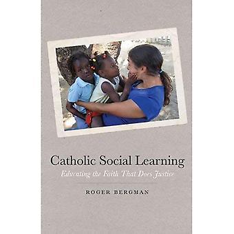 Katholieke sociaal leren: Opleiden van het geloof dat recht doet