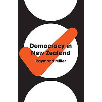 Democracy in New Zealand by Raymond Miller - 9781869408350 Book