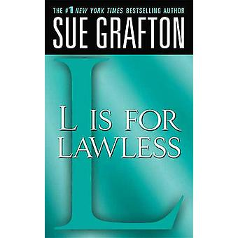 L Is for Lawless by Sue Grafton - 9780312373139 Book