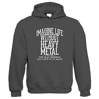 Life Without Heavy Metal, Metalhead Hoodie - Funny Music Gift Him Her Birthday