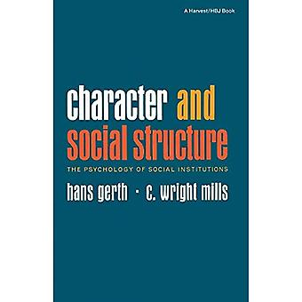 Character and Social Structure: The Psychology of Social Institutions