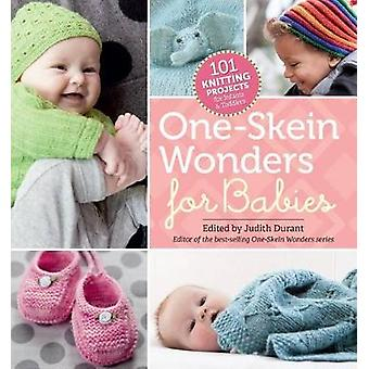 OneSkein Wonders for Babies by Judith Durant