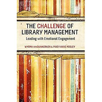 The Challenge for Library Management