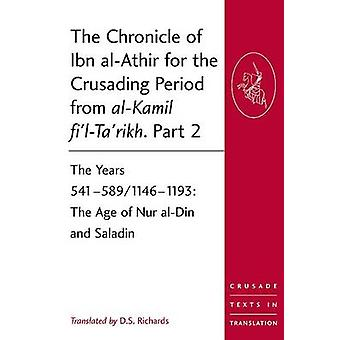 The Chronicle of Ibn al-Athir for the Crusading Period from al-Kamil
