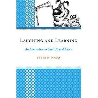 Skrattar och lärande alternativ till stänga upp och lyssna av Jonas & Peter M.