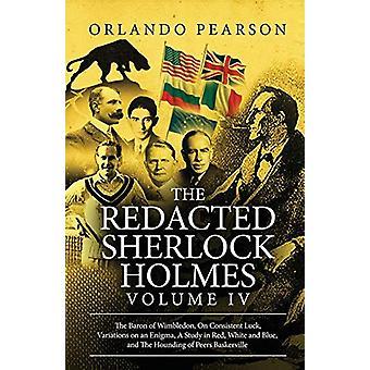 The Redacted Sherlock Holmes (Volume IV) by Orlando Pearson - 9781787