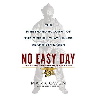No Easy Day: An Autobiography of a Navy Seal