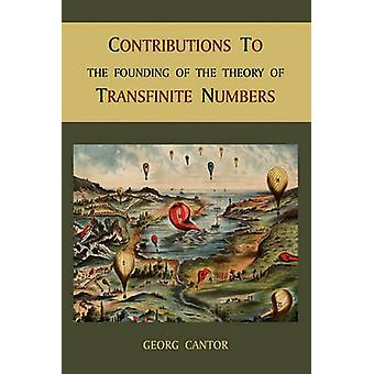 Contributions to the Founding of the Theory of Transfinite Numbers by Cantor & Georg