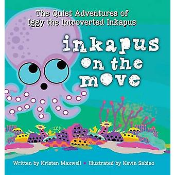 Inkapus On the Move by Maxwell & Kristen