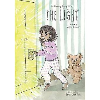 The Dreamy Jeany Series The Light by Bennett & Clayre