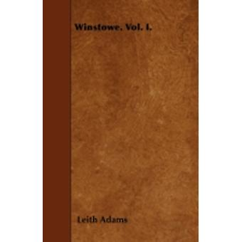Winstowe. Vol. I. by Adams & Leith