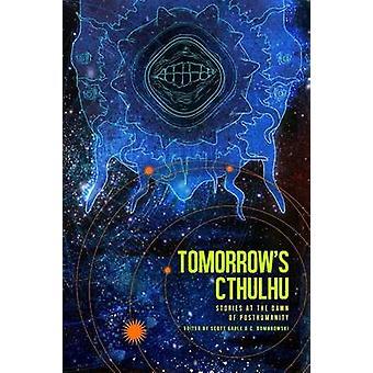 Tomorrows Cthulhu by Gable & Scott