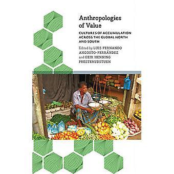 Anthropologies av värde - Kulturer av ackumulering över den globala N