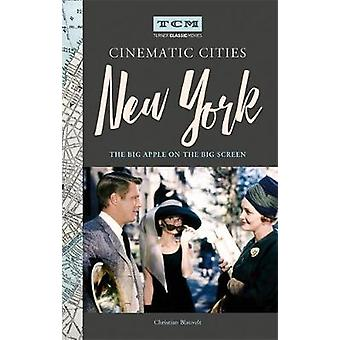 Turner Classic Movies Cinematic Cities - New York - The Big Apple on th