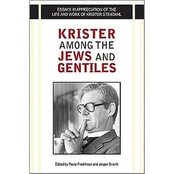 Krister among the Jews and Gentiles by Paula Fredriksen - 97808091540
