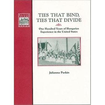 Ties That Bind - Ties That Divide by Julianna Puskas - Zora Ludwig -